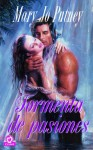 Tormenta de pasiones / Thunder and Roses (Spanish Edition) - Mary Jo Putney