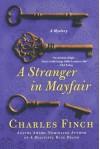 A Stranger in Mayfair - Charles Finch