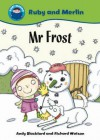 MR Frost. Written by Andy Blackford - Blackford, Andy Blackford