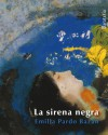 La sirena negra - Emilia Pardo Bazán, Carola Moreno