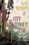 City Without End - Kay Kenyon
