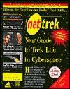 Net Trek:: Your Guide to Trek Life in Cyberspace (Net books) - Michael Wolff