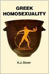 Greek Homosexuality - Kenneth James Dover