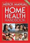 The Merck Manual Home Health Handbook - Robert S. Porter