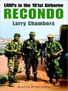 Recondo: LRRPs in the 101st Airborne - Larry Chambers, Brian Hallas