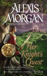 Her Knight's Quest: A Warriors of the Mist Novel - Alexis Morgan