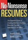 No-Nonsense Resumes: The Essential Guide to Creating Attention-Grabbing Resumes That Get Interviews & Job Offers (No-Nonsense) - Wendy S. Enelow, Arnold G. Boldt