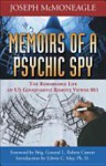 Memoirs of a Psychic Spy: The Stargate Chronicles - Joseph McMoneagle