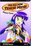 The All-New Tenchi Muyo! Vol. 2: Doom Time - Hitoshi Okuda