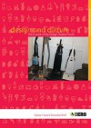 Design and Culture Volume 1 Issue 3: The Journal of the Design Studies Forum - Elizabeth Guffey, Guy Julier, Pekka Korvenma