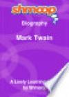 Mark Twain: Shmoop Biography - Shmoop