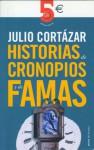 Historias de cronopios y de famas - Julio Cortázar