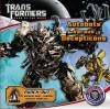 Transformers Dark of the Moon: Autobots Versus Decepticons - Katharine Turner, Katharine Turner