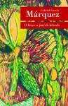 O lásce a jiných běsech - Vladimír Medek, Gabriel García Márquez