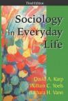 Sociology in Everyday Life - David A. Karp