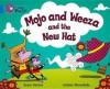 Mojo and Weeza and the New Hat: Band 04 - Sean Taylor