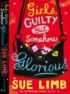 Girls Guilty But Somehow Glorious - Sue Limb