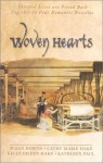 Woven Hearts: Ribbon of Gold/Run of the Mill/The Caretaker/A Second Glance (Inspirational Romance Collection) - Cathy Marie Hake, Kelly Eileen Hake, Susan K. Downs