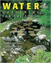 Water Gardening for the South - Teri Dunn