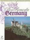 Play Romantic Germany - Daniel Scott