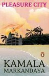 Pleasure City - Kamala Markandaya