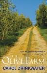 Olive Farm - Carol Drinkwater