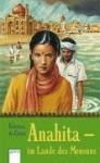 Anahita. Im Land Des Monsuns. ( Ab 12 J.) - Federica de Cesco