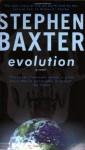Evolution (Gollancz SF Series) - Stephen Baxter