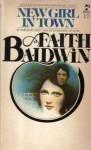 New Girl in Town - Faith Baldwin
