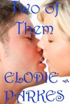 Two of Them - Elodie Parkes
