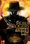 Archer's Lady - Moira Rogers