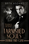 Tarnished Souls: Frankie and Gent - Brita Addams