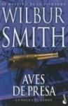 Aves de Presa = Birds of Prey - Wilbur Smith, Edith Zilli