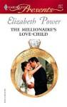 The Millionaire's Love Child - Elizabeth Power