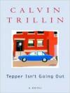 Tepper Isn't Going Out (Audio) - Calvin Trillin