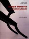 Stefan Wewerka: Architect, Designer, Object Artist = Architekt, Designer, Objektkunstler - Volker Fischer