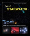 Ohio StarWatch: The Essential Guide to Our Night Sky - Mike Lynch