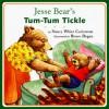 Jesse Bear's Tum-Tum Tickle - Nancy White Carlstrom