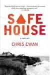 Safe House: A Thriller - Chris Ewan