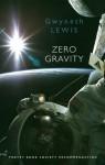 Zero Gravity - Gwyneth Lewis