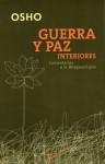 Guerra y paz interiores: Comentarios a la Bhagavad-gita - Osho, Miguel Portillo