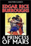 A Princess of Mars by Edgar Rice Burroughs - Edgar Rice Burroughs