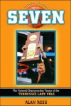 A Seven: The National Championship of the Tennessee Lady Vols - Alan Ross