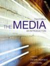 The Media: An Introduction - Daniele Albertazzi, Paul Cobley