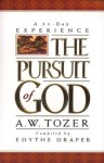 A 31 Day Experience The Pursuit of God - A.W. Tozer