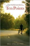 Ten Points: A Father's Promise, a Daughter's Wish - How a Magical Season of Bicycle Riding Made it All Come True (Audio) - Bill Strickland, Chuck Kourouklis