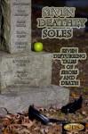 Seven Deathly Soles - Michelle Anderson-Picarella, Lori Gordon, Christi Craig, Mark Souza, E. Victoria Flynn, Dawn Kirby, Wolf Scott