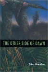 The Other Side Of Dawn (Tomorrow #7) - John Marsden