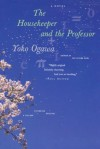 The Housekeeper and the Professor: A Novel - Yōko Ogawa