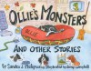 Ollie's Monsters and Other Stories - Sandra Philipson, Jenny Campbell